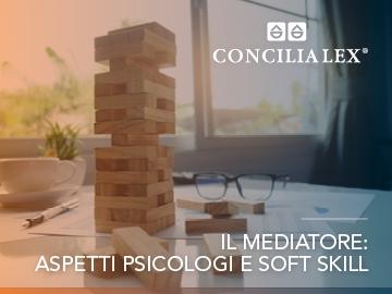Il mediatore: aspetti psicologi e soft skill